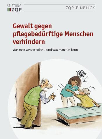 Titelbild des Einblicks Gewalt gegen pflegebedürftige Menschen verhindern