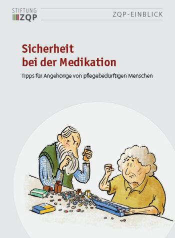 Titelbild des Einblicks Sicherheit bei der Medikation