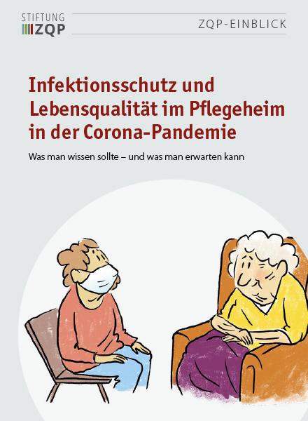 Titelblatt Einblick Infektionsschutz und Lebensqualität im Pflegeheim in der Corona-Pandemie