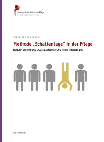 """Titelblatt Perspektivenwechsel Methode """"Schattentage"""" in der Pflege"""