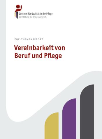 Titelblatt ZQP-Themenreport Vereinbarkeit von Beruf und Pflege